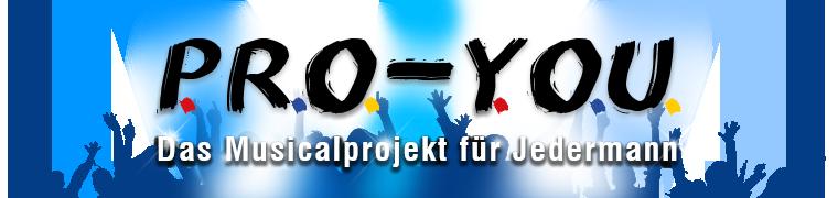 P.R.O.-Y.O.U... Das Musicalprojekt für Jedermann! Logo